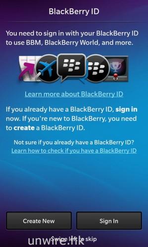 然後就設定 BlackBerry ID,如果以往未用過 BlackBerry 手機的話,就要設定一個了,因為日後如想使用 BBM(BlackBerry Messenger)與朋友聯絡的話,這是必須的。