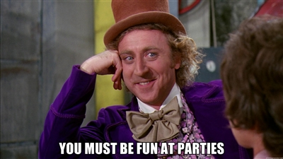 You_must_be_fun_at_parties